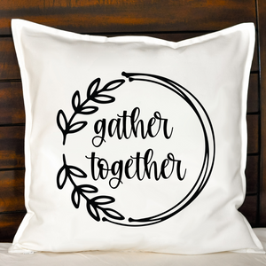 Gather Together Pillow | Pillow Cover | Cushion Cover