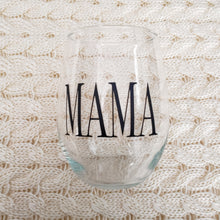 Load image into Gallery viewer, MAMA - Wine Glass - Crystal Rose Design Co.