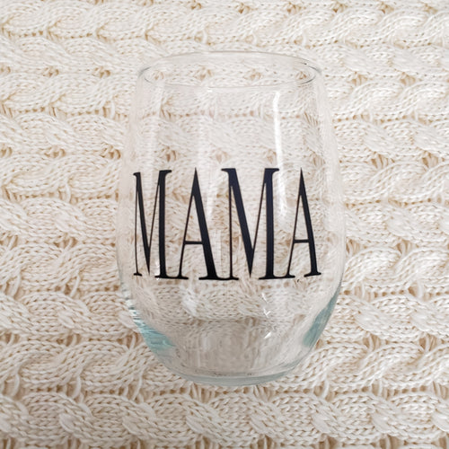 MAMA - Wine Glass