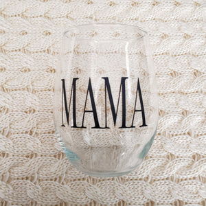 MAMA - Wine Glass - Crystal Rose Design Co.