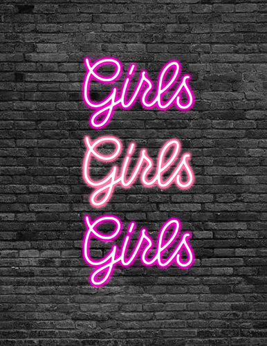 'GIRLS GIRLS GIRLS' Neon Sign