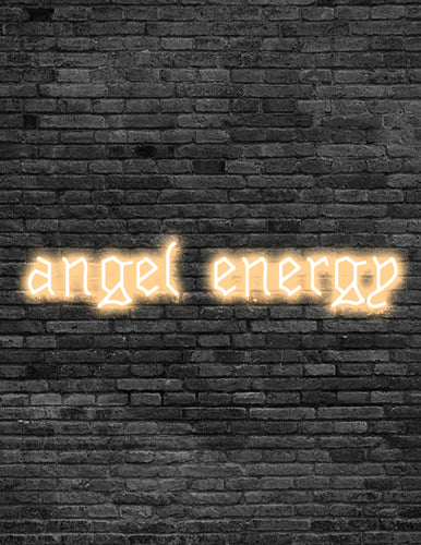 'angel energy' Neon Sign