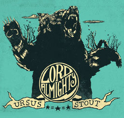 Lord Almighty Ursus Stout - The Cult Beer Store from Hashigo Zake