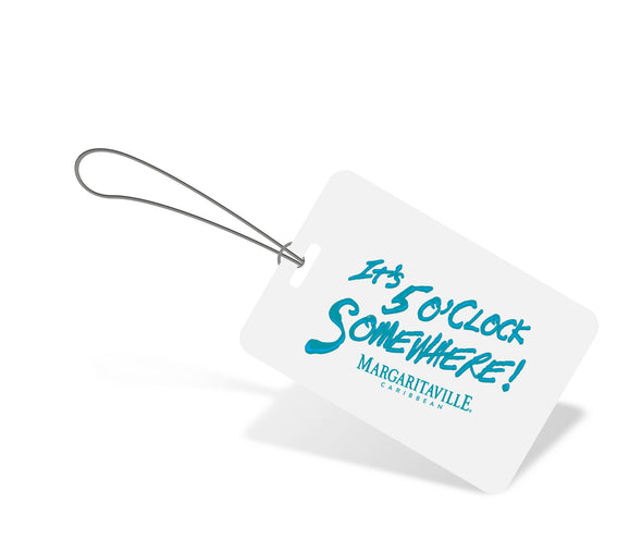 It's Five O'Clock Somewhere Luggage Tag