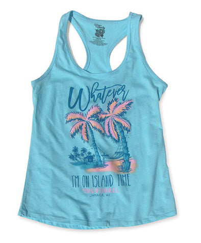 Whatever! I'm on Island Time Tank - Aqua