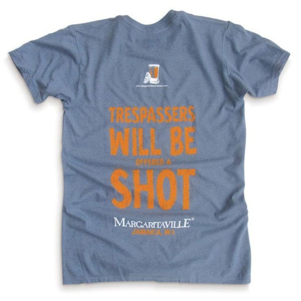 Trespassers Will Be Offered a Shot Tee