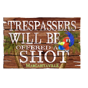 Trespassers Will Be Offered a Shot Sign
