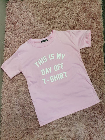 This Is My Day Off Tee