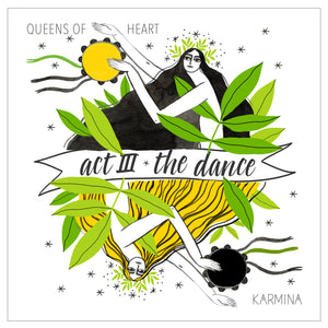 Act III: The Dance (Queens of Heart) - digital download