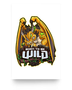 Born To Be Wild Dragon 11x17 Poster (Glossy) - Spangle
