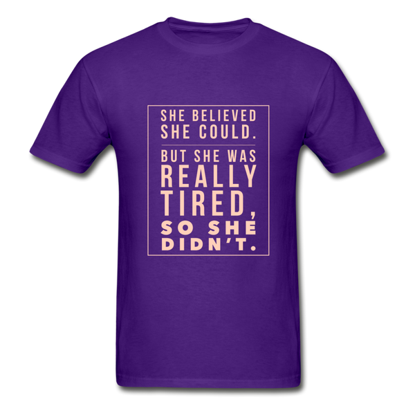 She Believed She Could...Funny Unisex Fit T-Shirt - Spangle
