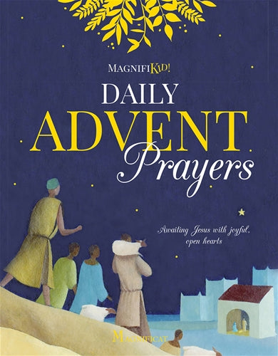 DAILY ADVENT PRAYERS by Magnifikid!