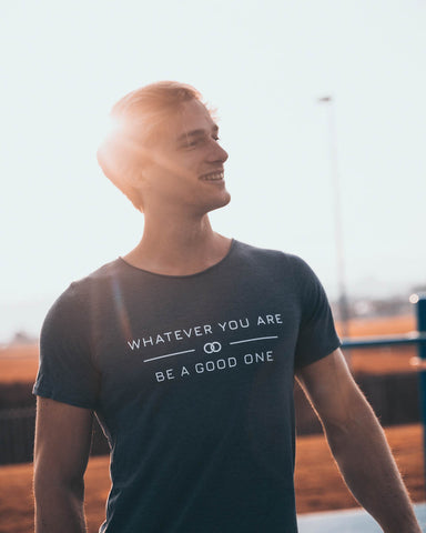T-SHIRT - Whatever your are...
