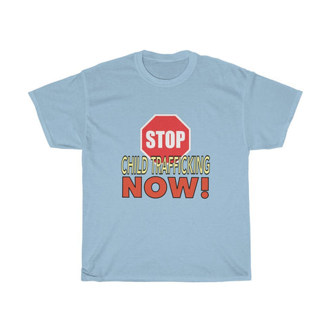 STOP CHILD TRAFFICKING NOW! Unisex T-Shirt