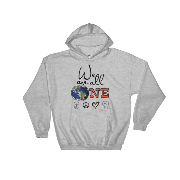 We Are All One Hoodie