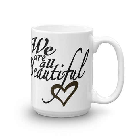 We are Beautiful Mug