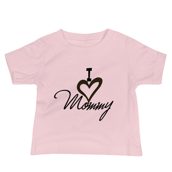 I Love Mommy Baby T-shirt