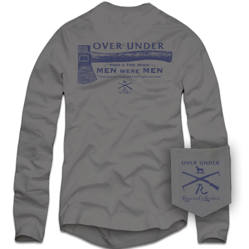 Over Under ~ Long Sleeve T-Shirt ~ When Men Were Men