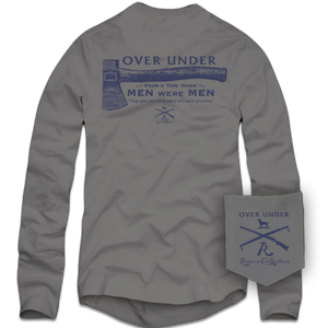 Over Under ~ Long Sleeve T-Shirt ~ When Men Were Men 6 Whiskey axe six whisky American Made