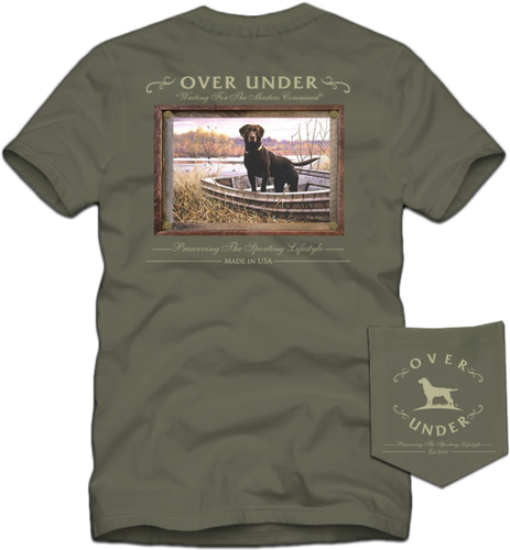 Over Under ~ Short Sleeve ~ Waiting on Master's Command T Shirt 6 Whiskey hunting six whisky American Made