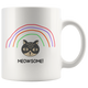 Meowsome - White 11oz and 15oz Mug - Cat Mug - Mug for Meowsome cat person