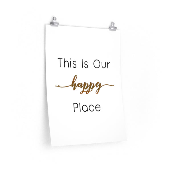 This Is Our Happy Place Poster Print - CustomTeesGifts