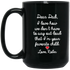 Dear Dad I love how we don't have to say out loud that I'm your favorite child. Love - BM15OZ 15 oz. Black Mug - CustomTeesGifts
