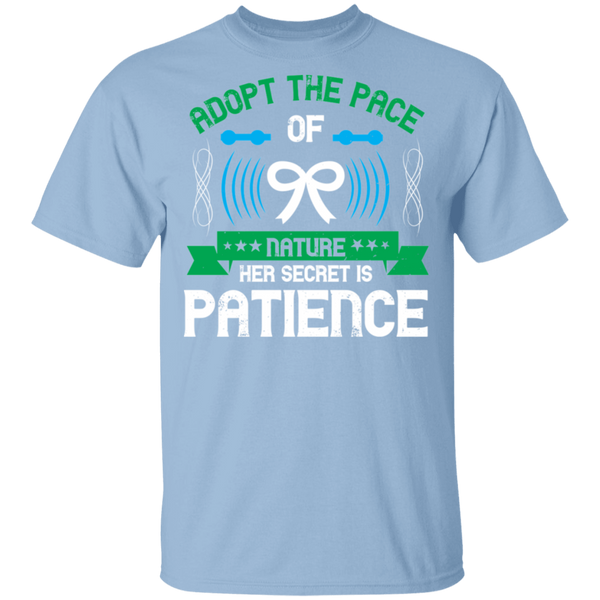 Adopt the pace of nature: her secret is patience - G500 5.3 oz. T-Shirt - CustomTeesGifts