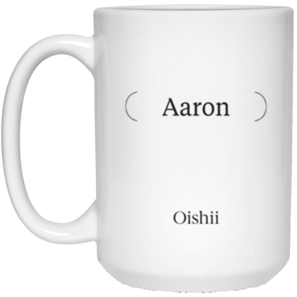 21504 15 oz. White Mug - Custom Mug Order for John Reed - 12 Mugs - 11_Aaron
