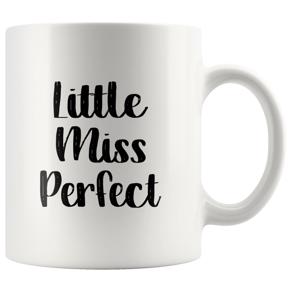 Little Miss Perfect - Colors on Handle & Rim of the Mug - CustomTeesGifts