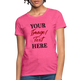 Custom Women's T-Shirt | Buy Personalized Women's T-shirts | Customize T-Shirt with your own design