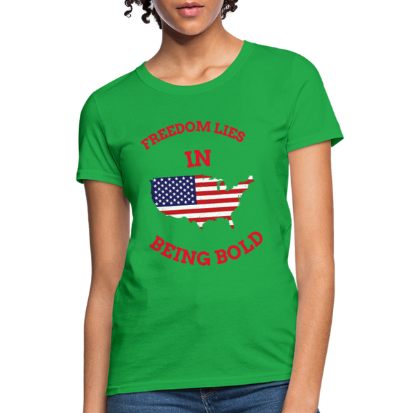 Freedom lies in being bold - Women's T-Shirt - Patriotic T-shirts - CustomTeesGifts