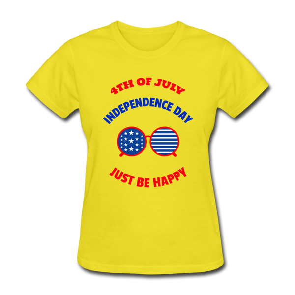 4th of July Independence Day Just Be Happy Women's T-Shirt - Patriotic T-shirts - CustomTeesGifts