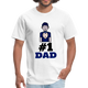 #1 Dad Men's T-Shirt - Father's Day
