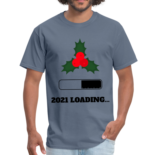 2021 is Loading Men's T-Shirt - New Year 2021 - CustomTeesGifts