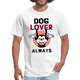 Dog Lover T shirt - Men's T-Shirt
