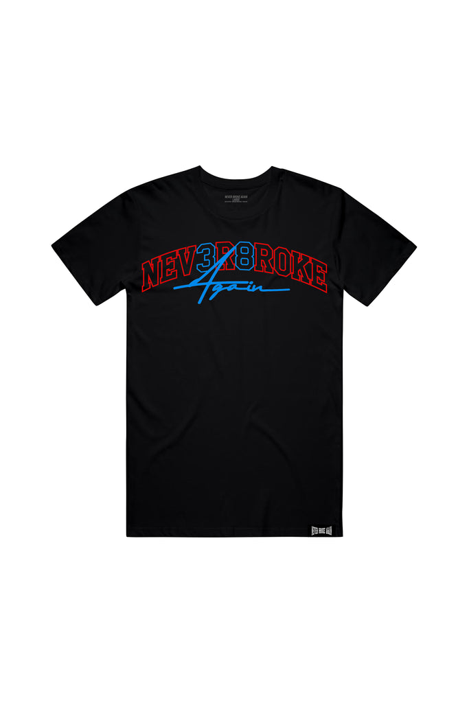 Nev3r 8roke Again T-Shirt - Black