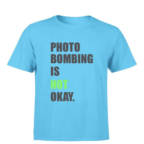 Photobombing is not okay - Photography Men's T-Shirt