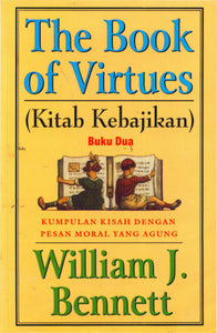 Kitab Kebajikan 02 (The Book Of Virtues)