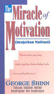 Keajaiban Motivasi (Miracle Of Motivation)