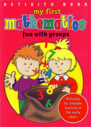Activity Book My First Mathematics : Fun With Groups