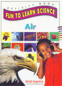 Activity Book Fun To Learn Science : Air