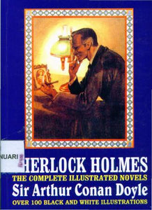 Sherlock Holmes The Compl Illustrated Novels