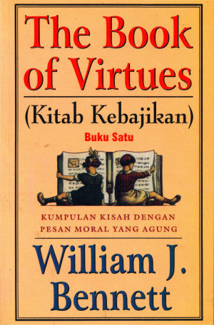 Kitab Kebajikan (The Book Of Virtues) Buku 1
