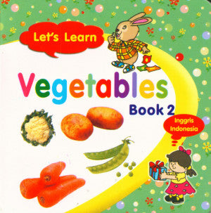 Let'S Learn Vegetables Boo 2 Inggris-Indonesia