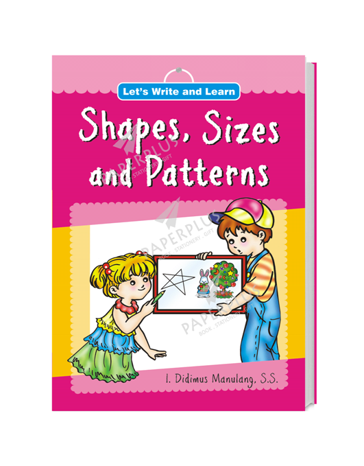 Let's Write and Learn: Shapes, Sizes and Patterns_SC