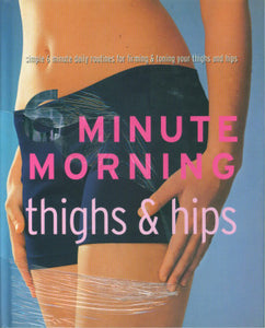 6 Minute Morning- Thighs & Hips -Hc (250408)