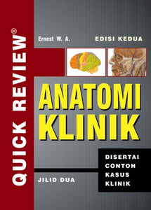 Quick Review Anatomi Klinik Jlid 2 -Hc