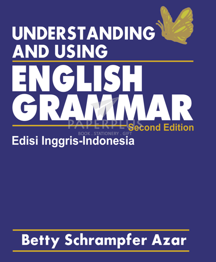 Understanding and Using English Grammar 2nd Ed