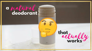 "The ""Natural Deodorant"" test"